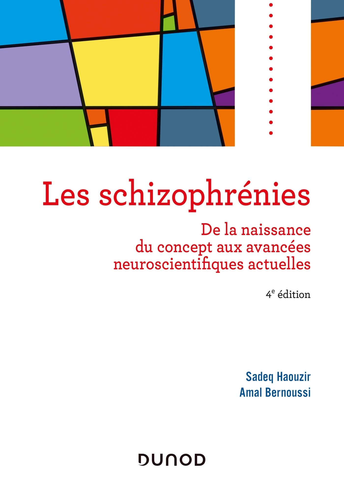 LES SCHIZOPHRENIES - 4E ED.