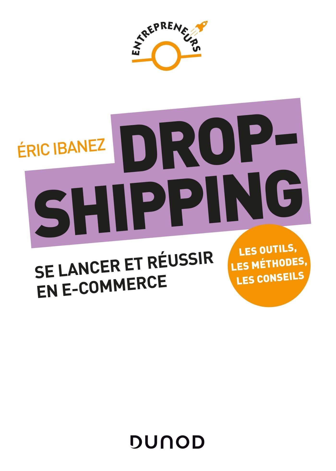 DROPSHIPPING - SE LANCER ET REUSSIR EN E-COMMERCE