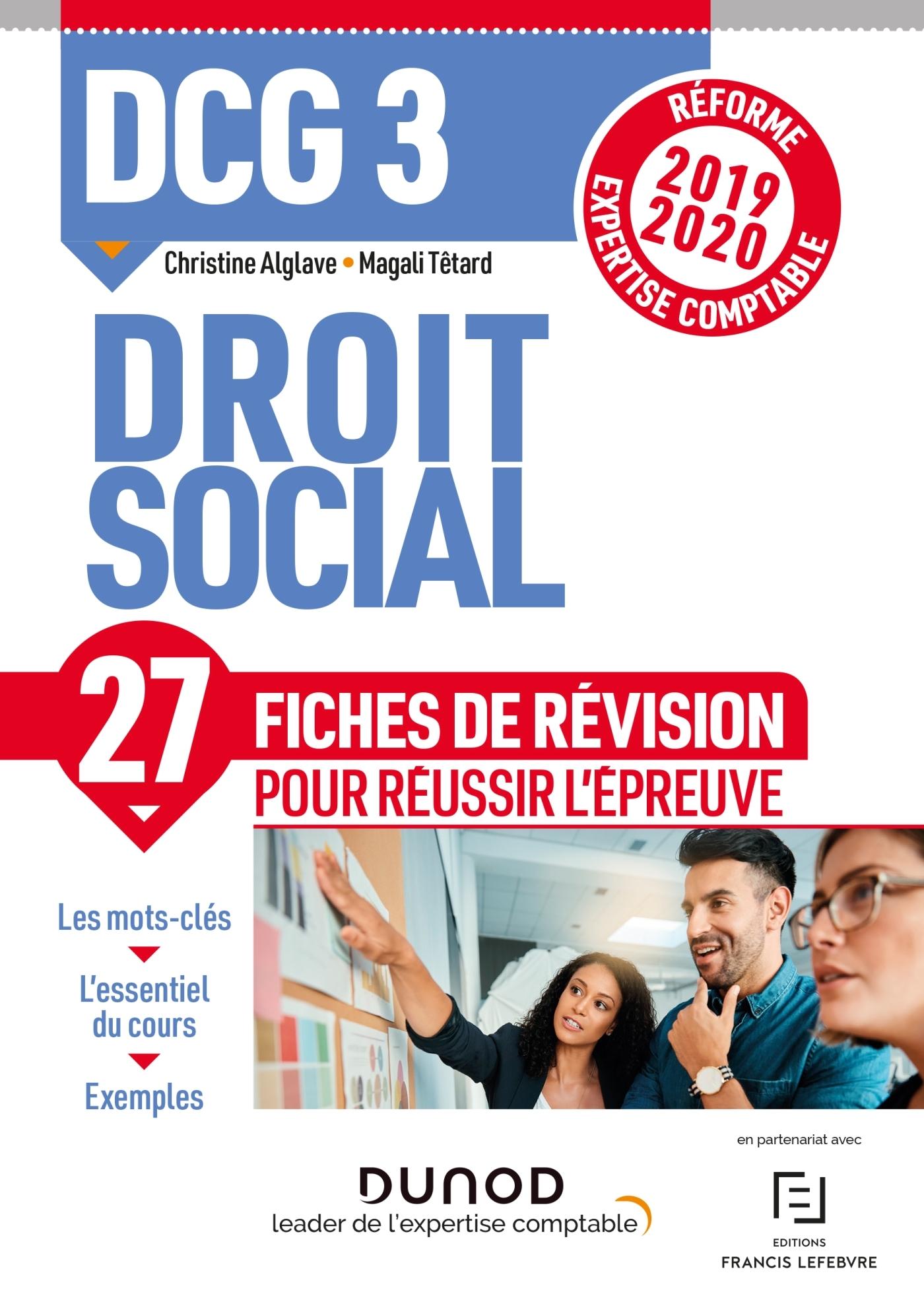 DCG 3 - DROIT SOCIAL - FICHES DE REVISION - REFORME 2019-2020 - REFORME EXPERTISE COMPTABLE 2019-202