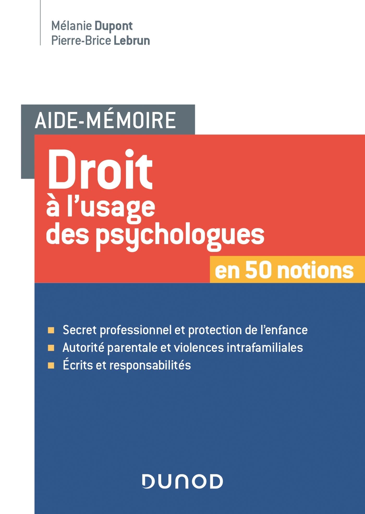 AIDE-MEMOIRE - DROIT A L'USAGE DES PSYCHOLOGUES