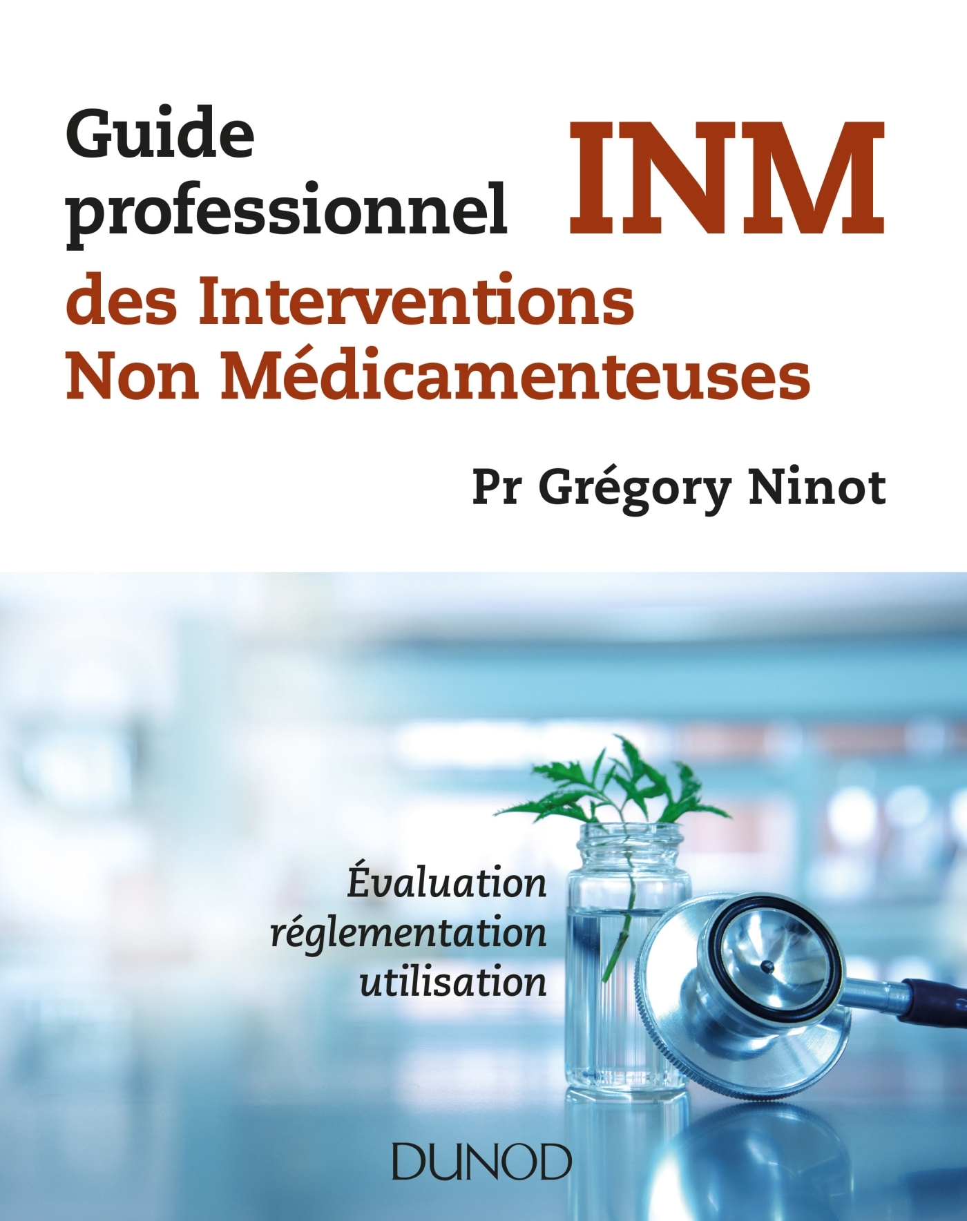 GUIDE PROFESSIONNEL DES INTERVENTIONS NON MEDICAMENTEUSES - INM