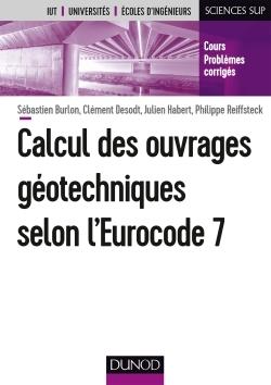 CALCUL DES OUVRAGES GEOTECHNIQUES SELON L'EUROCODE 7