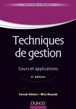 TECHNIQUES DE GESTION - 4E ED. - COURS ET APPLICATIONS