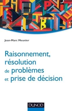 RAISONNEMENT, RESOLUTION DE PROBLEMES ET PRISE DE DECISION