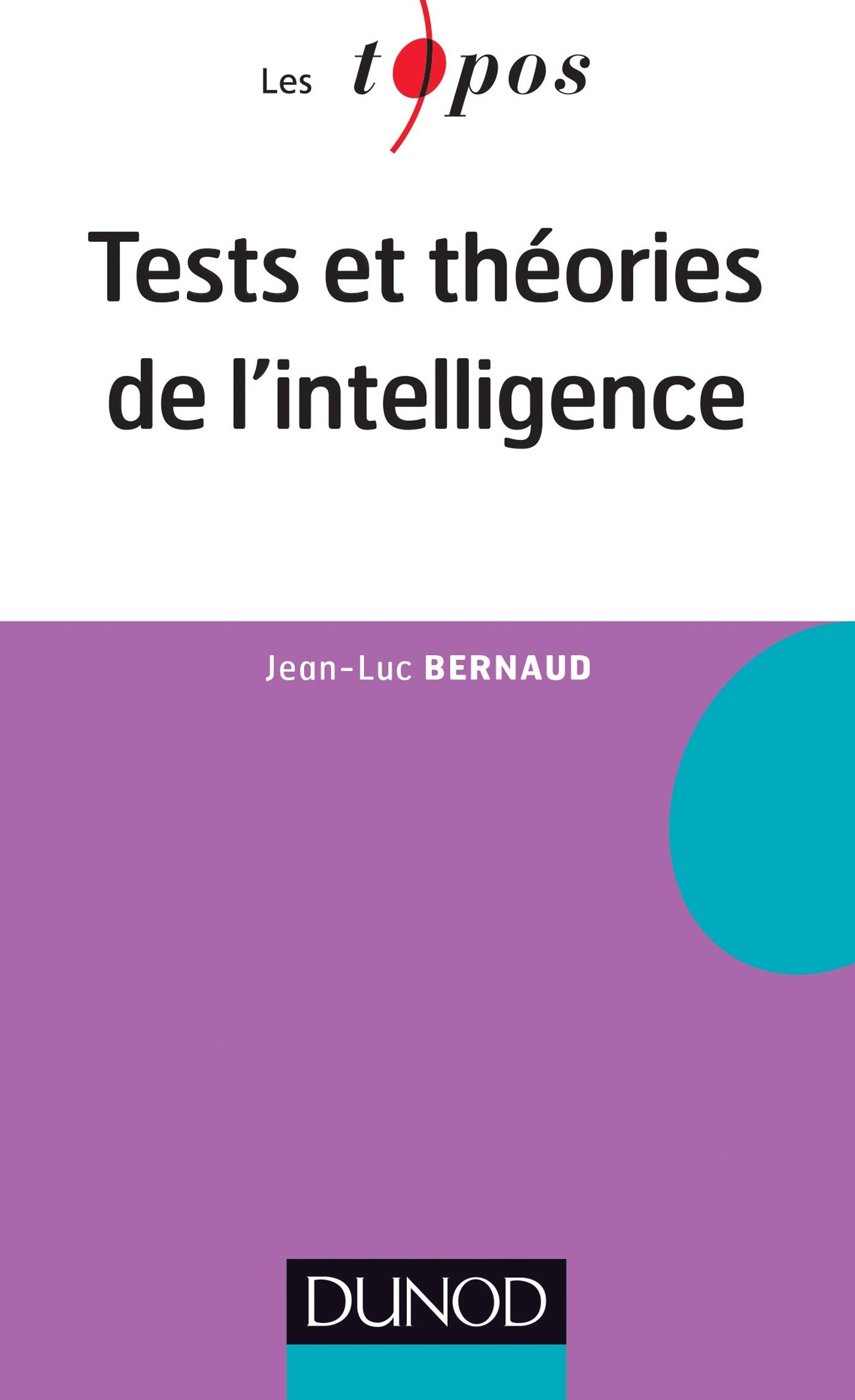 TESTS ET THEORIES DE L'INTELLIGENCE