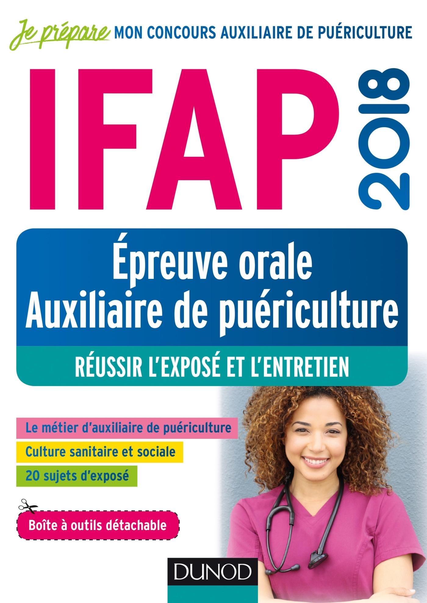 IFAP 2018 - EPREUVE ORALE AUXILIAIRE DE PUERICULTURE - REUSSIR L'EXPOSE ET L'ENTRETIEN
