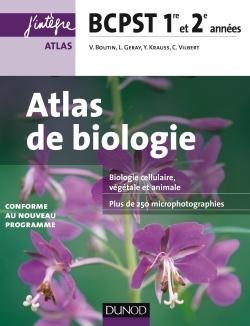 ATLAS DE BIOLOGIE BCPST 1RE ET 2E ANNEES - CONFORME AU NOUVEAU PROGRAMME