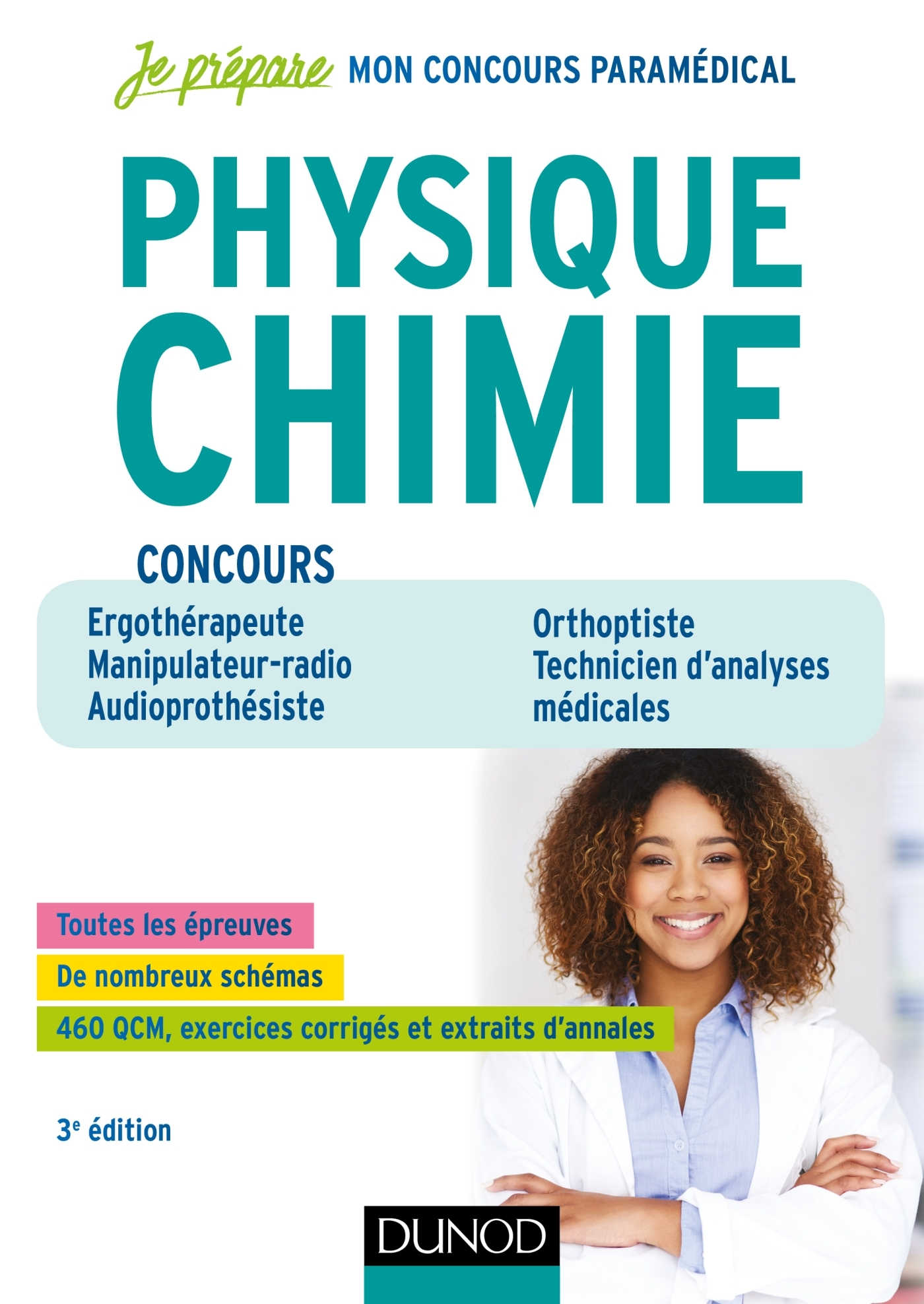 PHYSIQUE CHIMIE - 3E ED - CONCOURS ERGOTHERAPEUTE, MANIPULATEUR RADIO, AUDIOPROTHESISTE