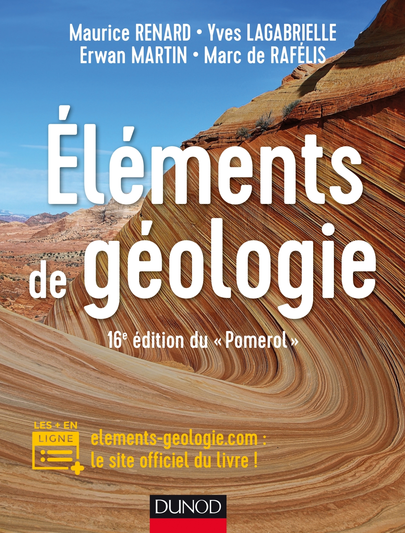 """ELEMENTS DE GEOLOGIE - 16E EDITION DU """"POMEROL"""" - COURS, QCM ET SITE COMPAGNON - COURS ET SITE COMPA"""
