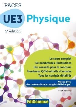 PACES UE3 PHYSIQUE - 5E ED. - MANUEL, COURS + QCM CORRIGES