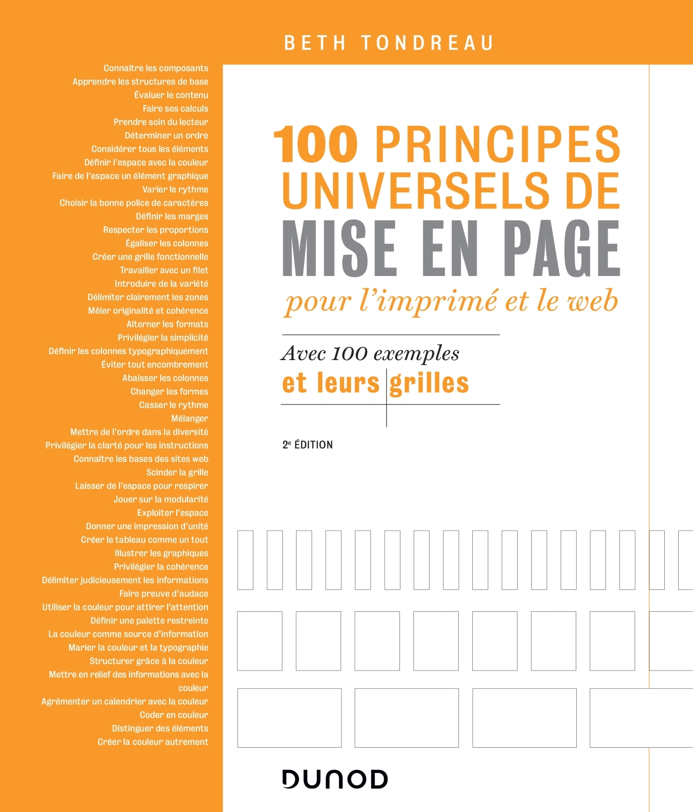 100 PRINCIPES UNIVERSELS DE MISE EN PAGE POUR L'IMPRIME ET LE WEB - AVEC 100 EXEMPLES ET LEURS GRILL