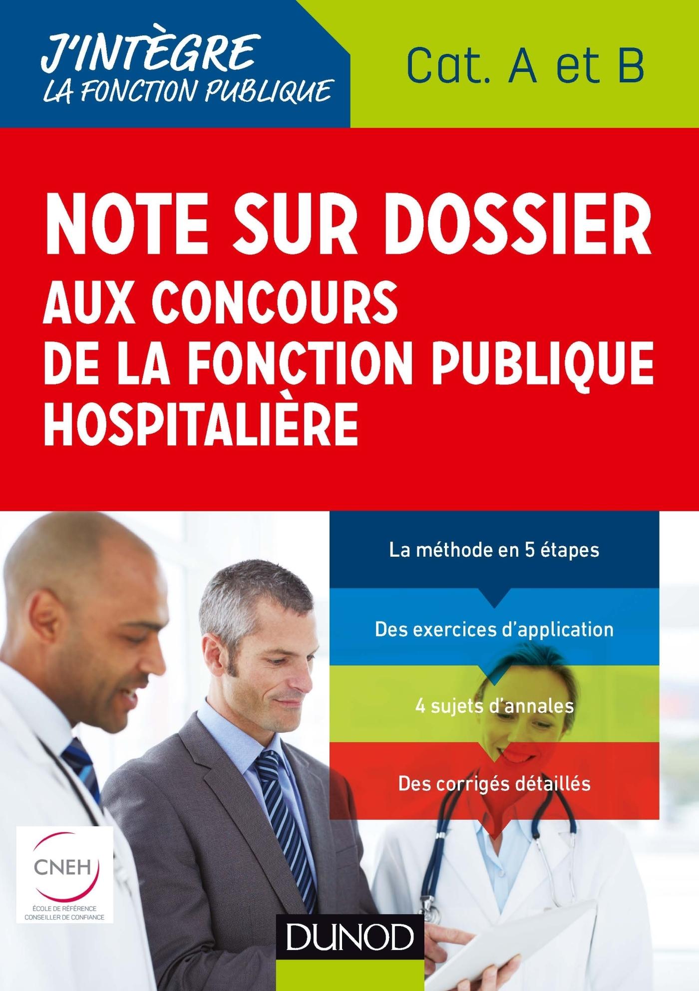 NOTE SUR DOSSIER AUX CONCOURS DE LA FONCTION PUBLIQUE HOSPITALIERE - CAT A ET B