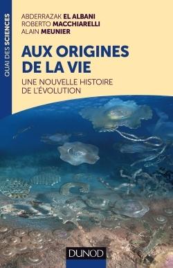 AUX ORIGINES DE LA VIE - UNE NOUVELLE HISTOIRE DE L'EVOLUTION