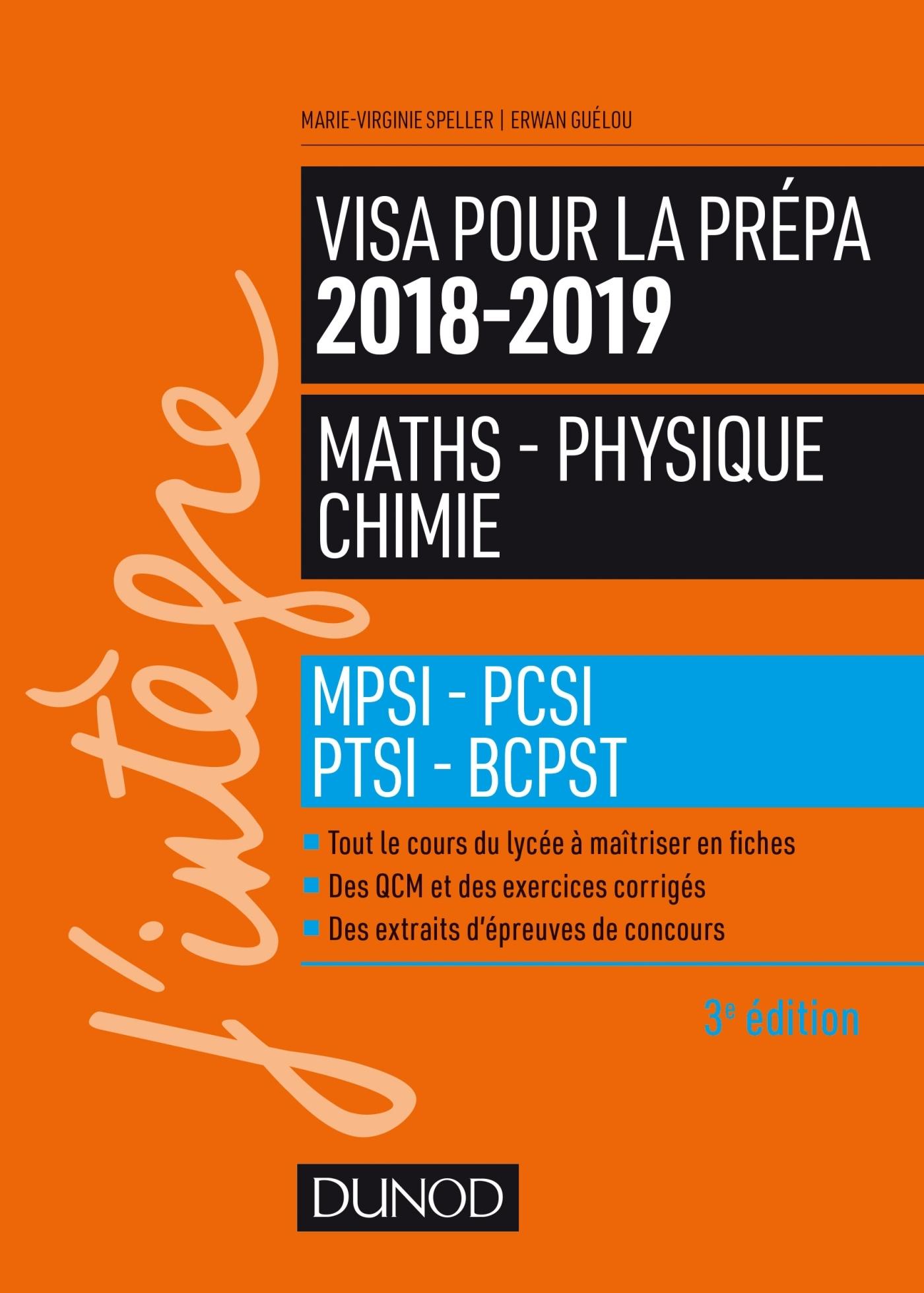 VISA POUR LA PREPA 2018-2019 - MATHS-PHYSIQUE-CHIMIE - MPSI-PCSI-PTSI-BCPST