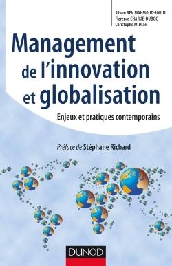 MANAGEMENT DE L'INNOVATION ET GLOBALISATION - ENJEUX ET PRATIQUES CONTEMPORAINS