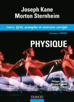 PHYSIQUE - 3E ED - COURS ET EXERCICES DE PHYSIQUE DE KANE/STERNHEIM - T1