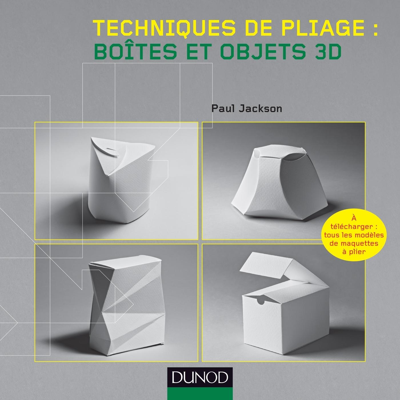 TECHNIQUES DE PLIAGE : BOITES ET OBJETS 3D