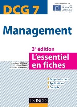 MANAGEMENT DCG 7 - 3E EDITION - L'ESSENTIEL EN FICHES
