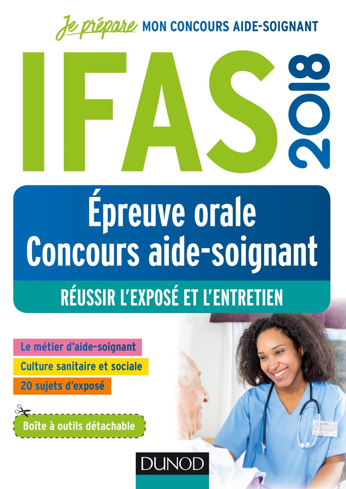 IFAS 2018 - EPREUVE ORALE CONCOURS AIDE-SOIGNANT - REUSSIR L'EXPOSE ET L'ENTRETIEN