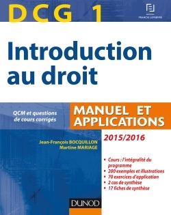 DCG 1 - INTRODUCTION AU DROIT 2015/2016 - 9E EDITION - MANUEL ET APPLICATIONS