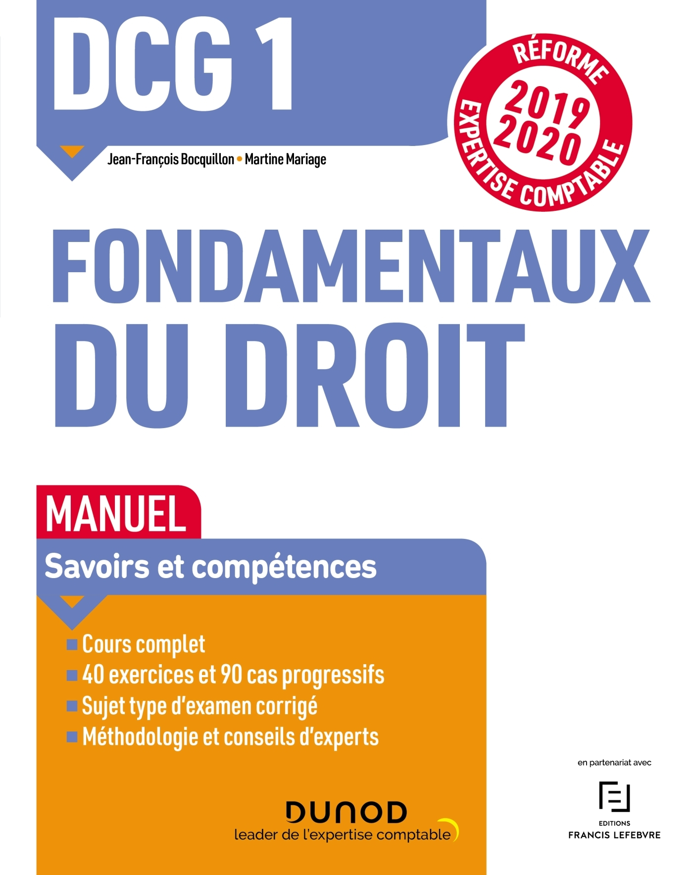 DCG 1 - INTRODUCTION AU DROIT -DCG 1 - T01 - DCG 1 FONDAMENTAUX DU DROIT - MANUEL - REFORME 2019/202