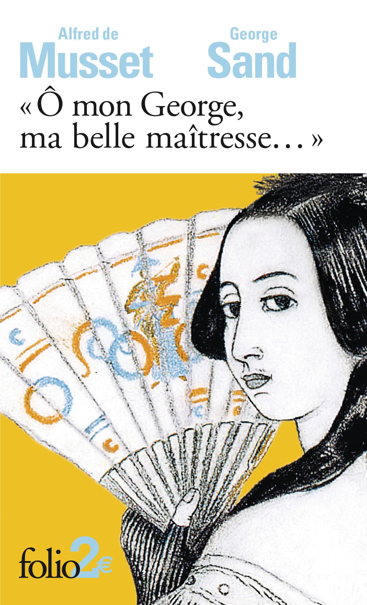 O MON GEORGE, MA BELLE MAITRESSE...  - LETTRES
