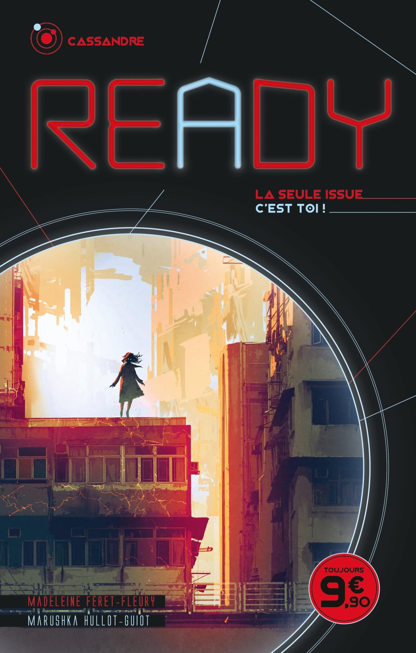 READY - CASSANDRE - LA SEULE ISSUE, C'EST TOI - READY - LA SEULE ISSUE, C'EST TOI
