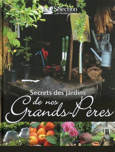 SECRETS JARDINS DE NOS GD PERE