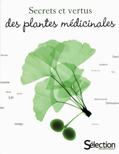 SECRETS ET VERTUS DES PLANTES MEDICINALES
