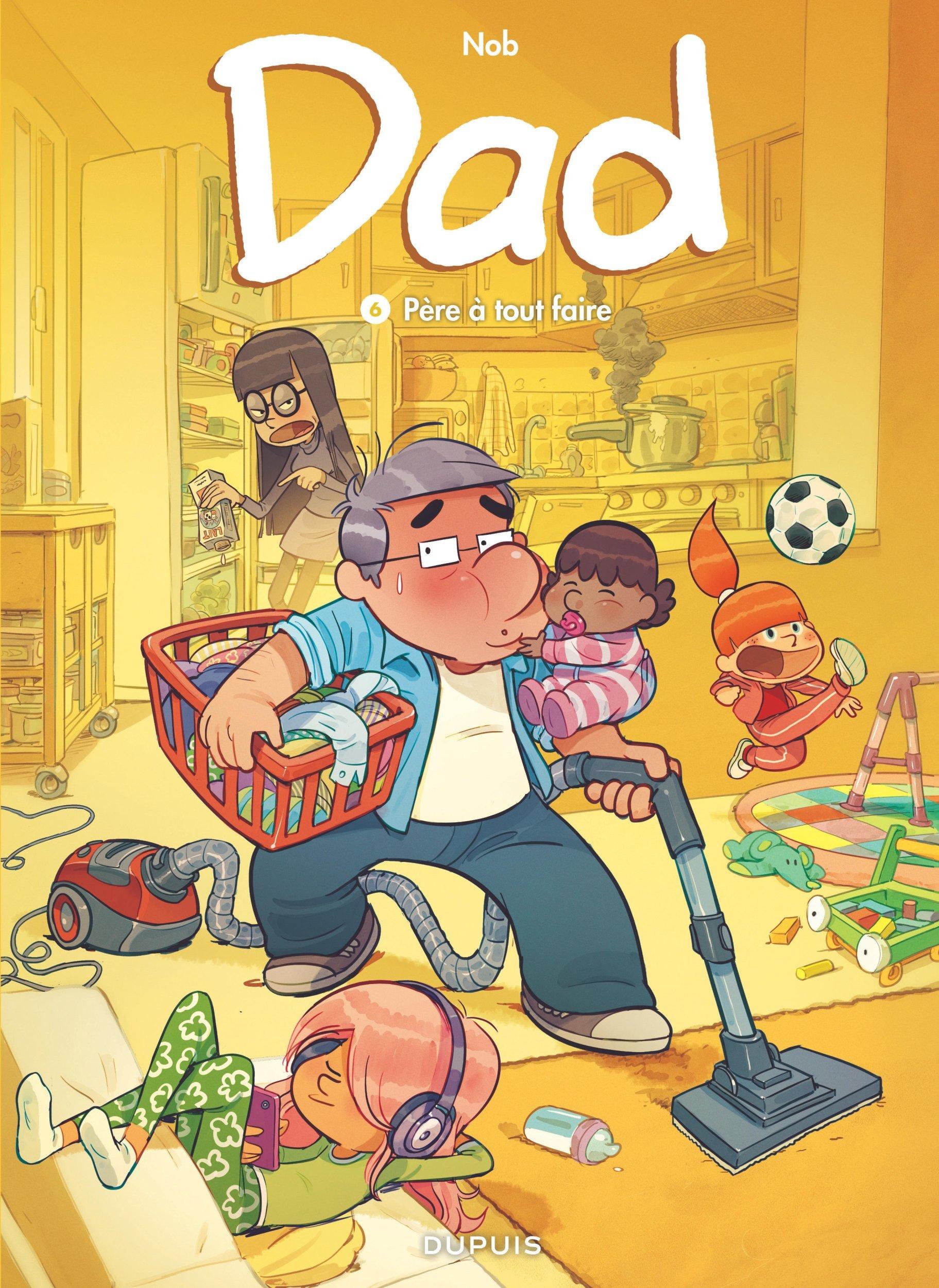 DAD - TOME 6 - PERE A TOUT FAIRE