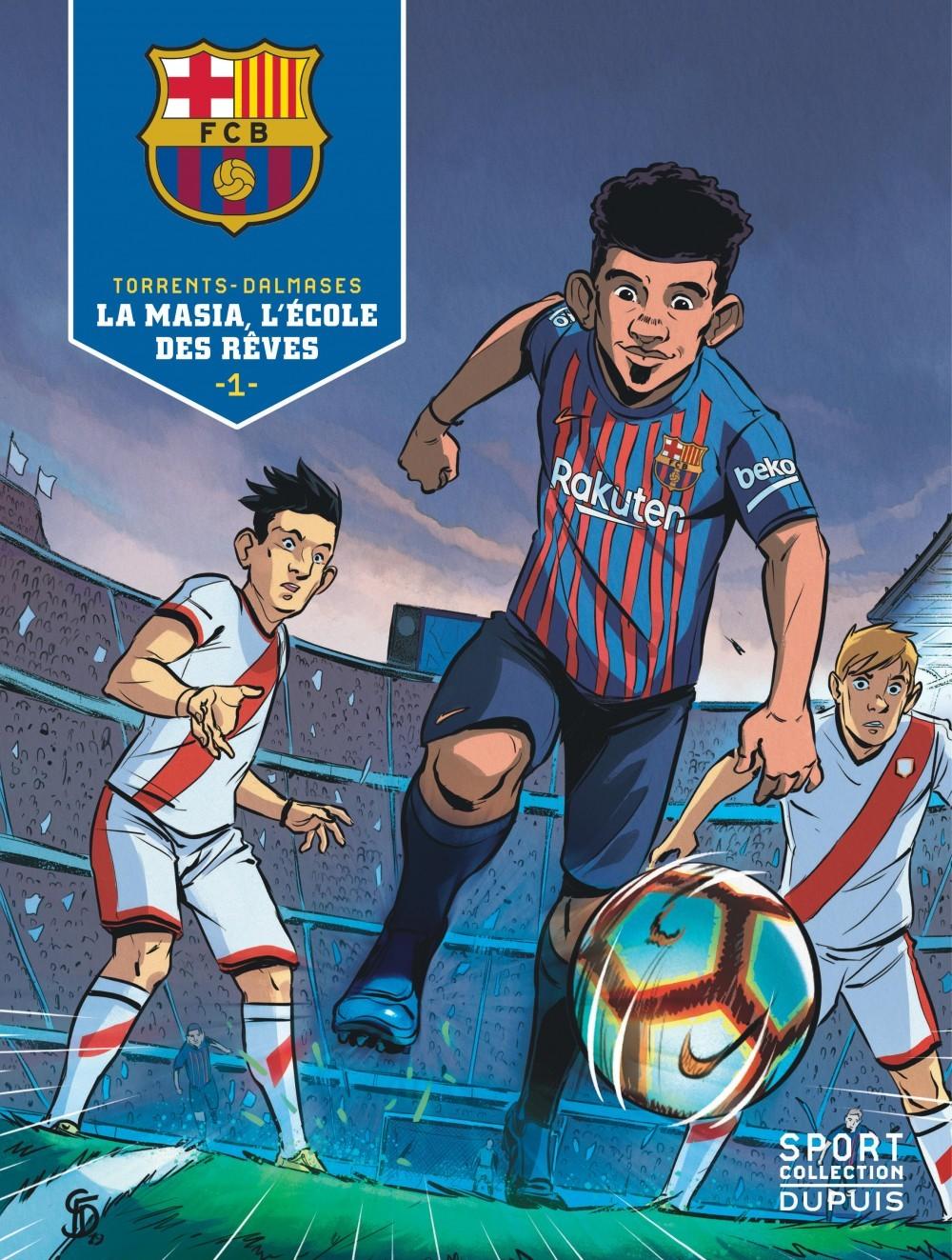 FC BARCELONE - F.C. BARCELONE - TOME 1 - LA MASIA, L'ECOLE DES REVES 1/3