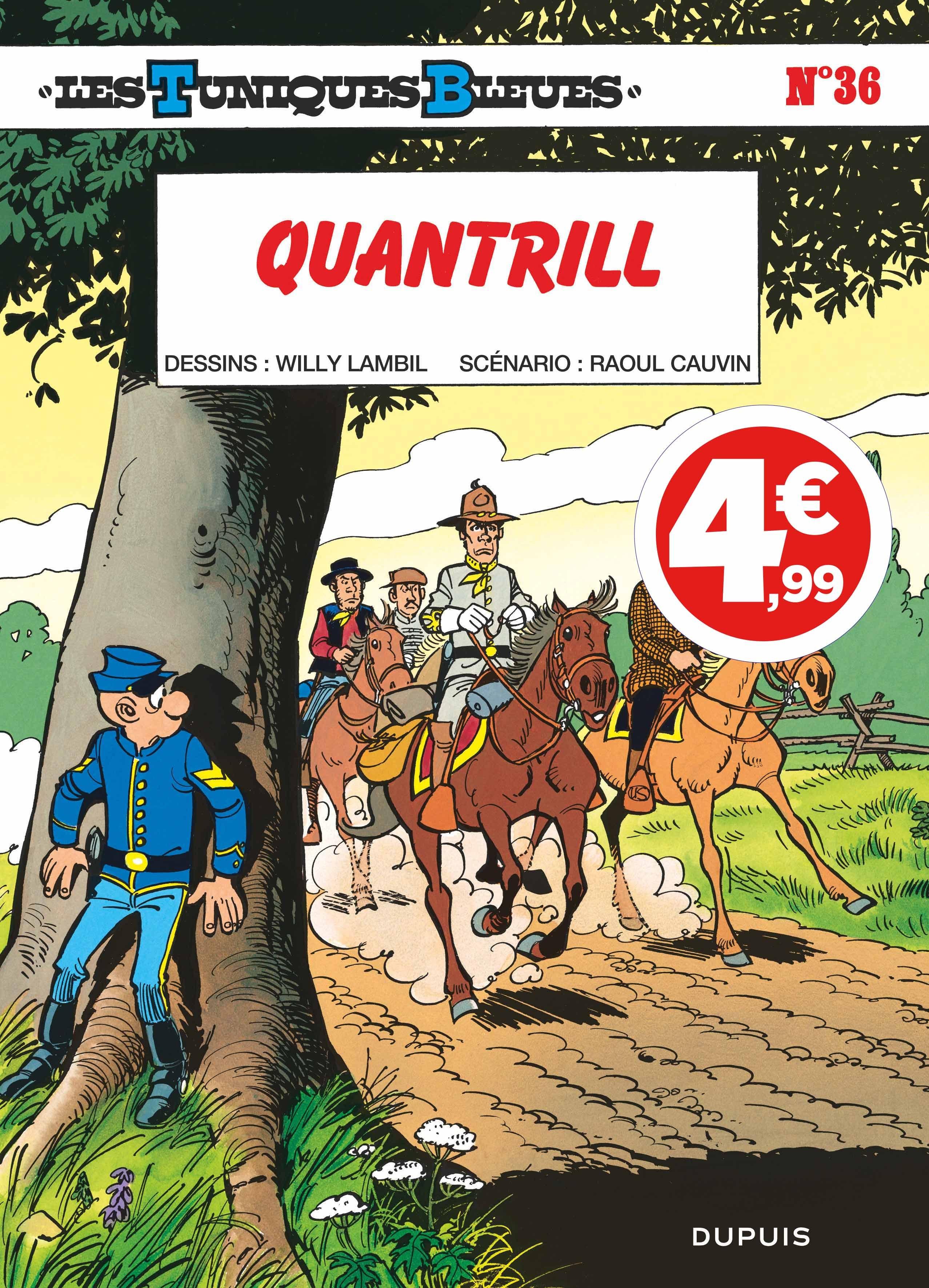 LES TUNIQUES BLEUES - TOME 36 - QUANTRILL (INDISPENSABLES 2020)