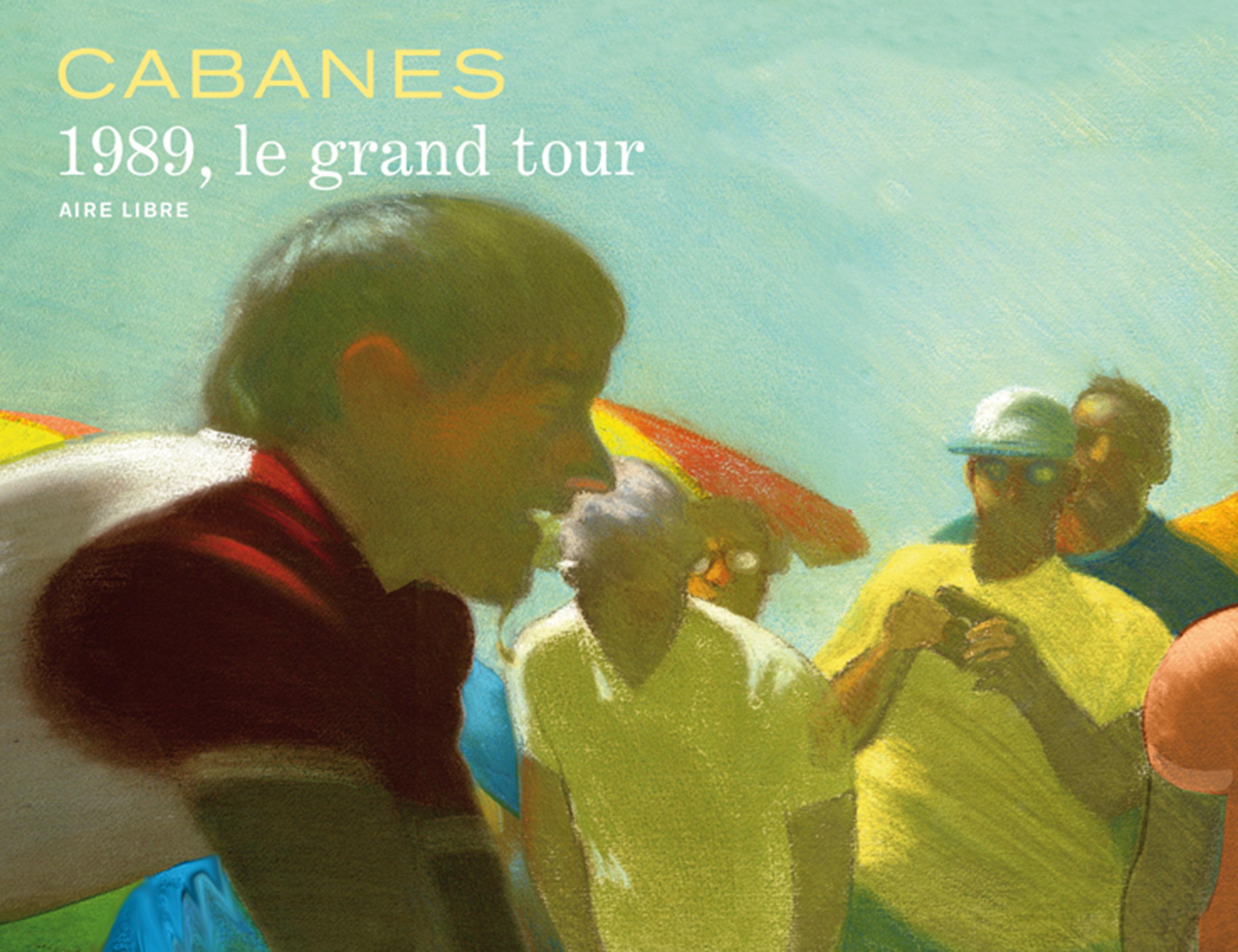 LA BOUCLE MAGIQUE - 1989, LE GRAND TOUR - TOME 0 - 1989, LE GRAND TOUR (EDITION SPECIALE)