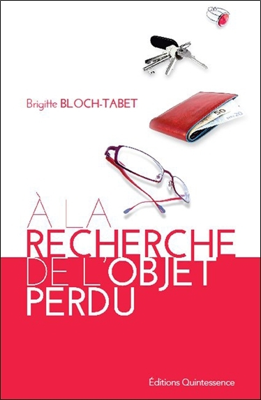 A LA RECHERCHE DE L'OBJET PERDU