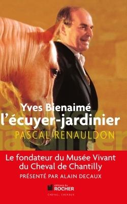 YVES BIENAIME L'ECUYER-JARDINIER