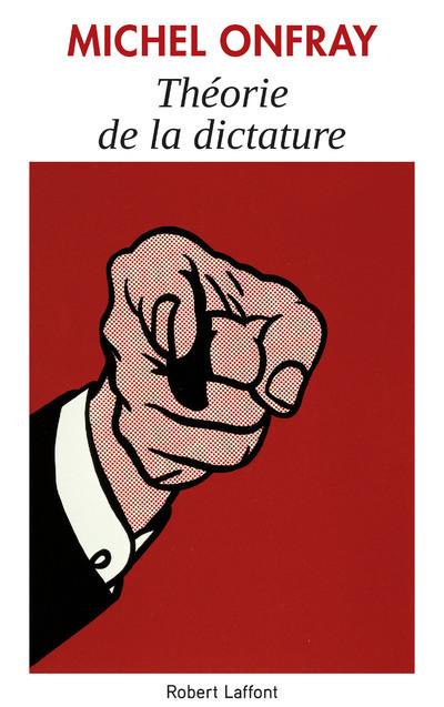 THEORIE DE LA DICTATURE