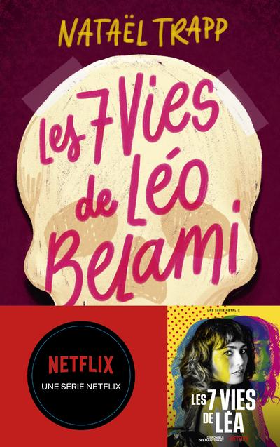LES 7 VIES DE LEO BELAMI