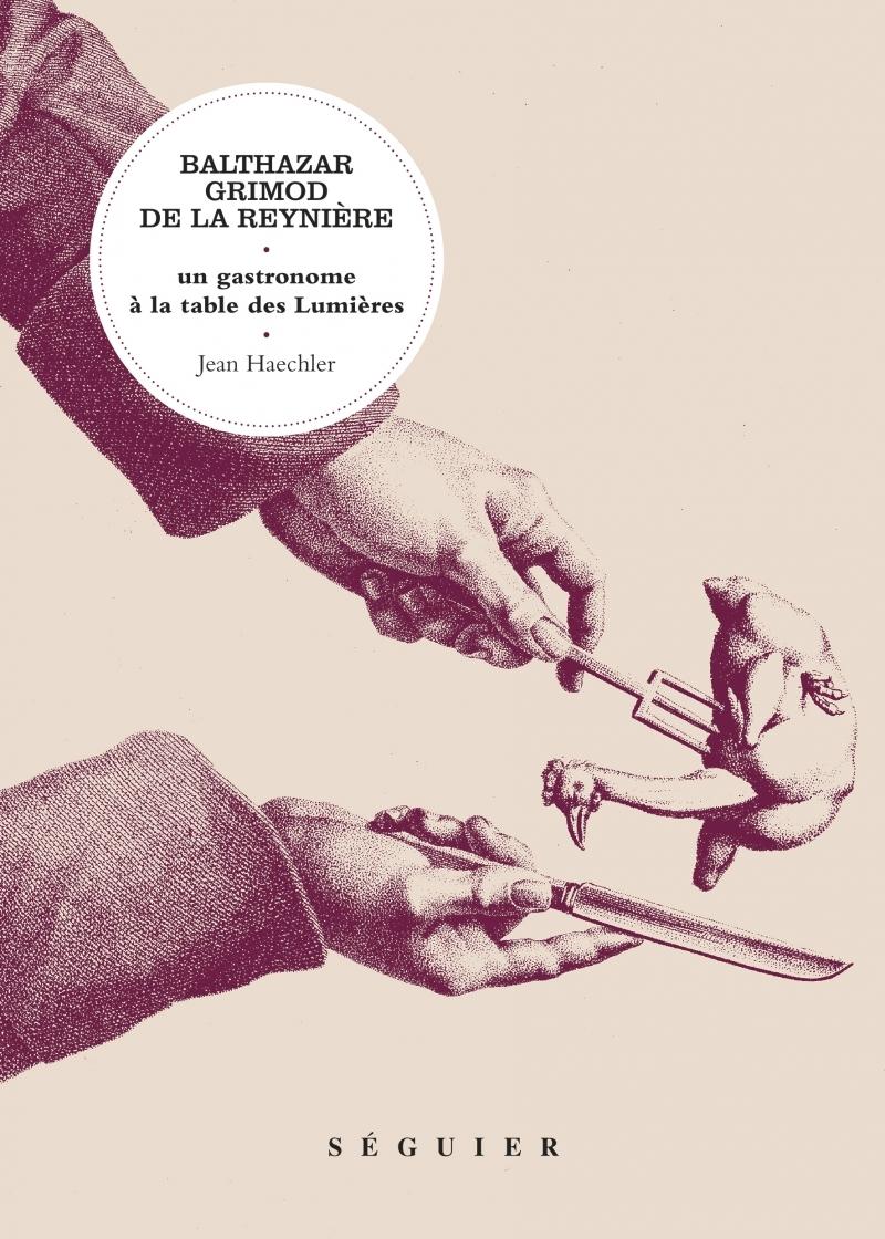 BALTHAZAR GRIMOD DE LA REYNIERE