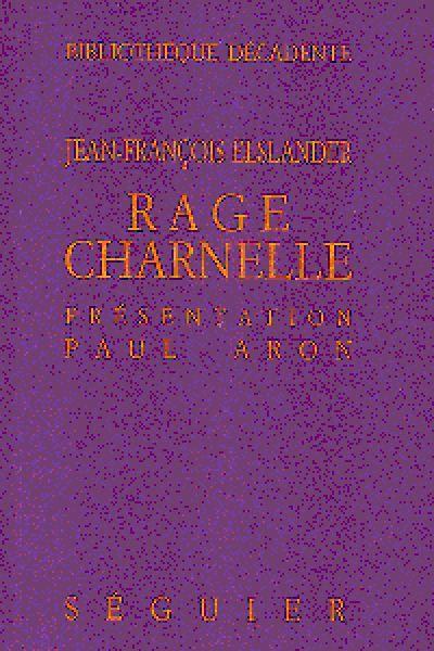 RAGE CHARNELLE