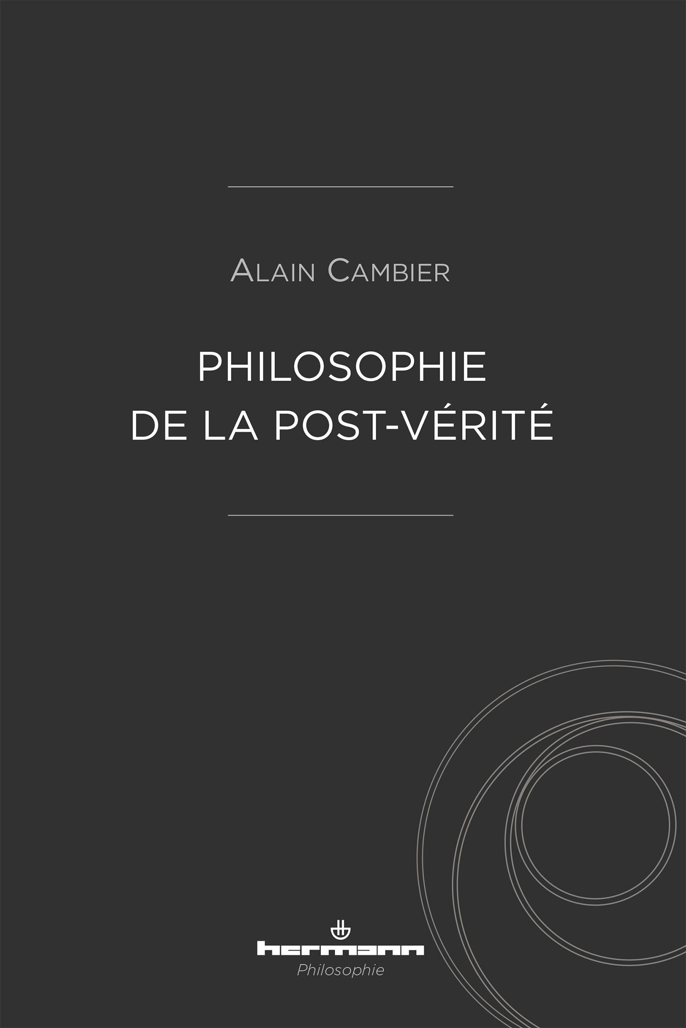 PHILOSOPHIE DE LA POST-VERITE