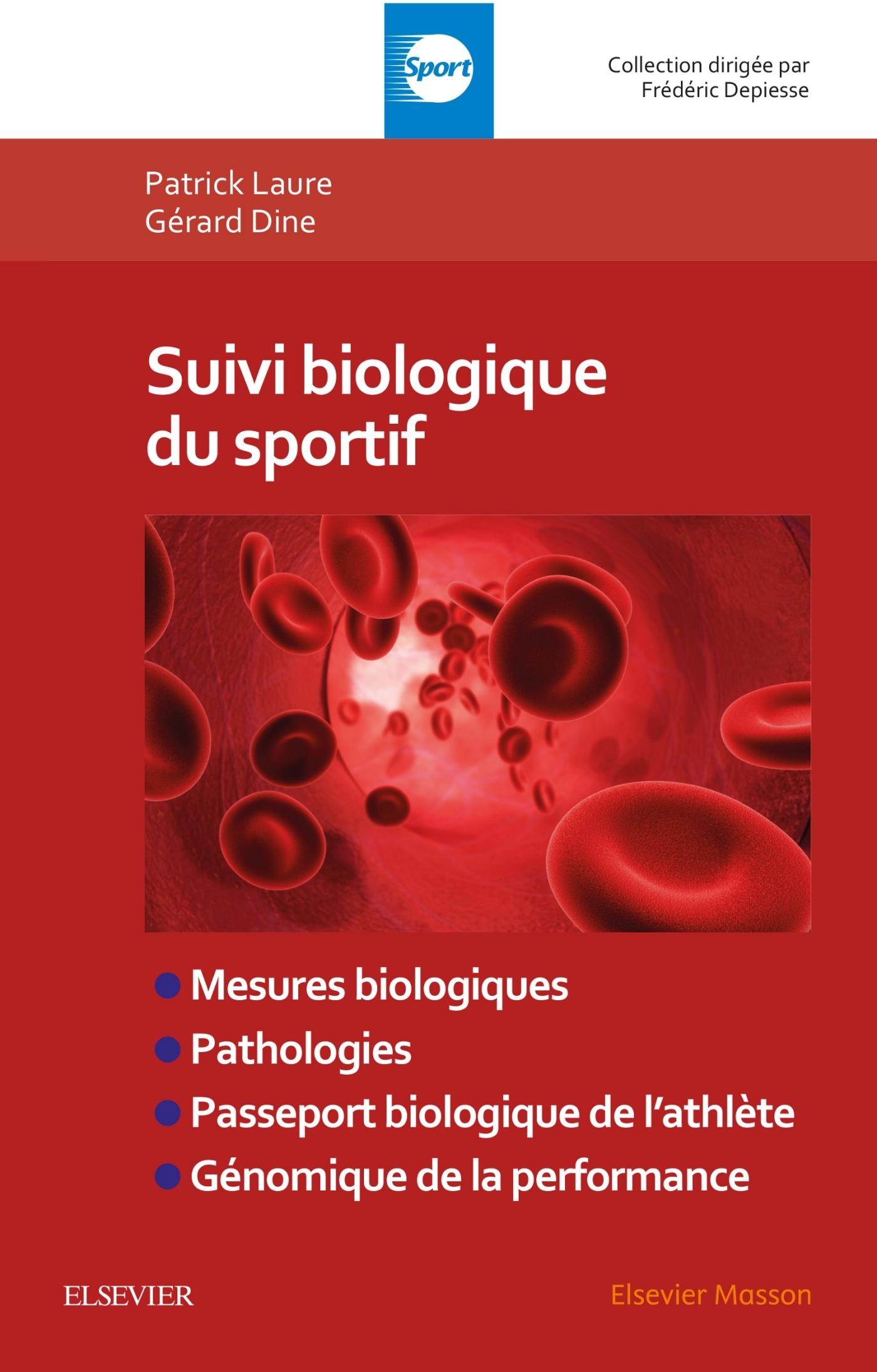 SUIVI BIOLOGIQUE DU SPORTIF - MESURES BIOLOGIQUES, PATHOLOGIES, PASSEPORT BIOLOGIQUE DE L'ATHLETE, G