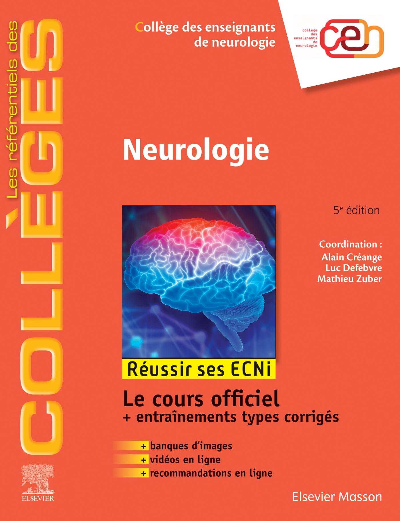 NEUROLOGIE - REUSSIR LES ECNI