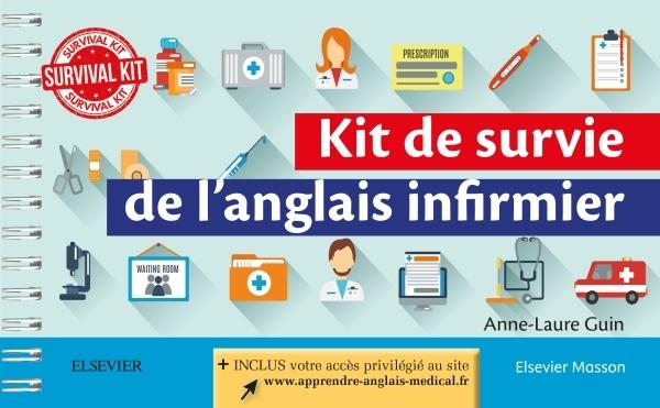KIT DE SURVIE DE L'ANGLAIS INFIRMIER - +ACCES AU SITE DE L'AUTEUR100%