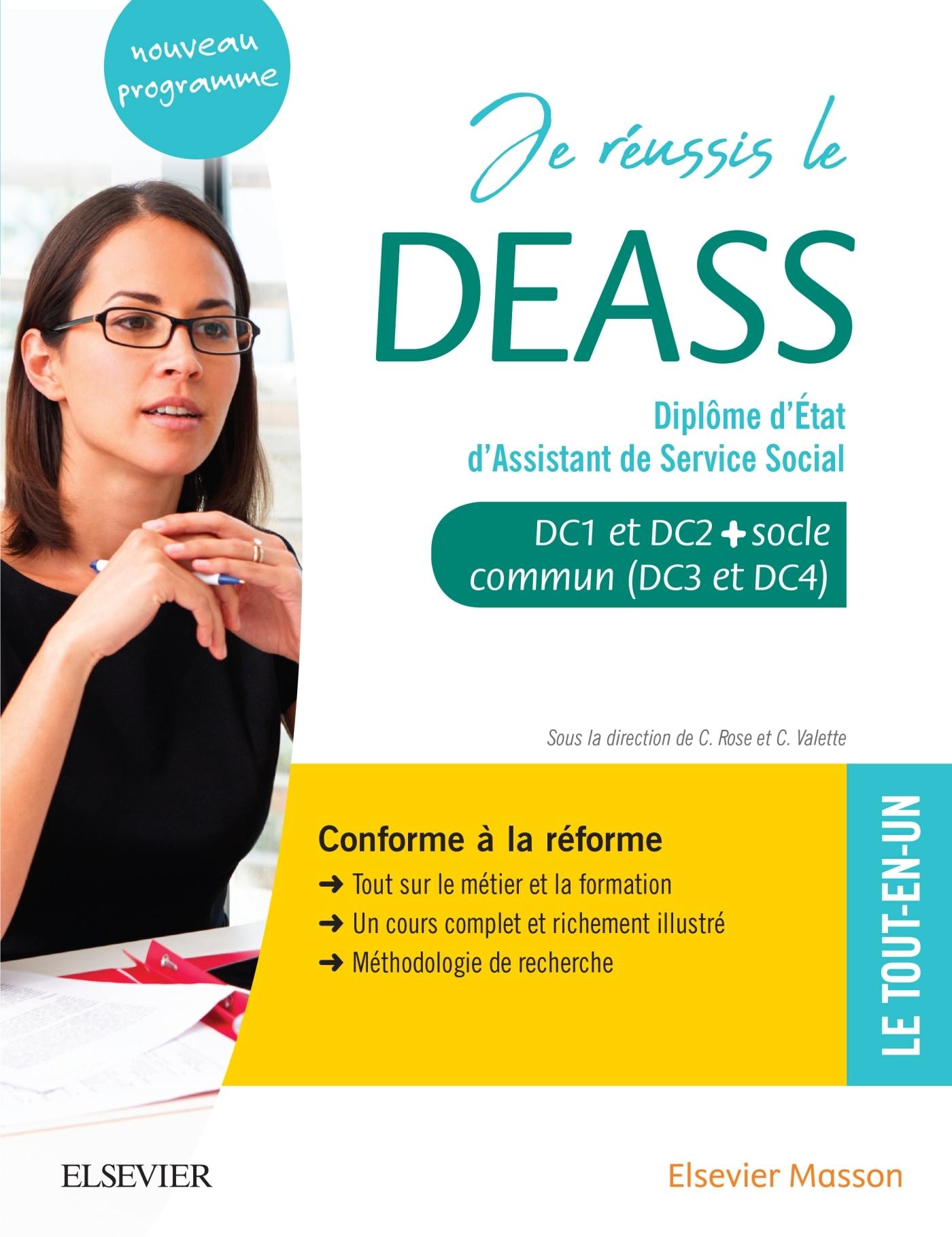 JE REUSSIS LE DEASS. DIPLOME D'ETAT D'ASSISTANT DE SERVICE SOCIAL - SOCLE COMMUN + OPTION. CONFORME