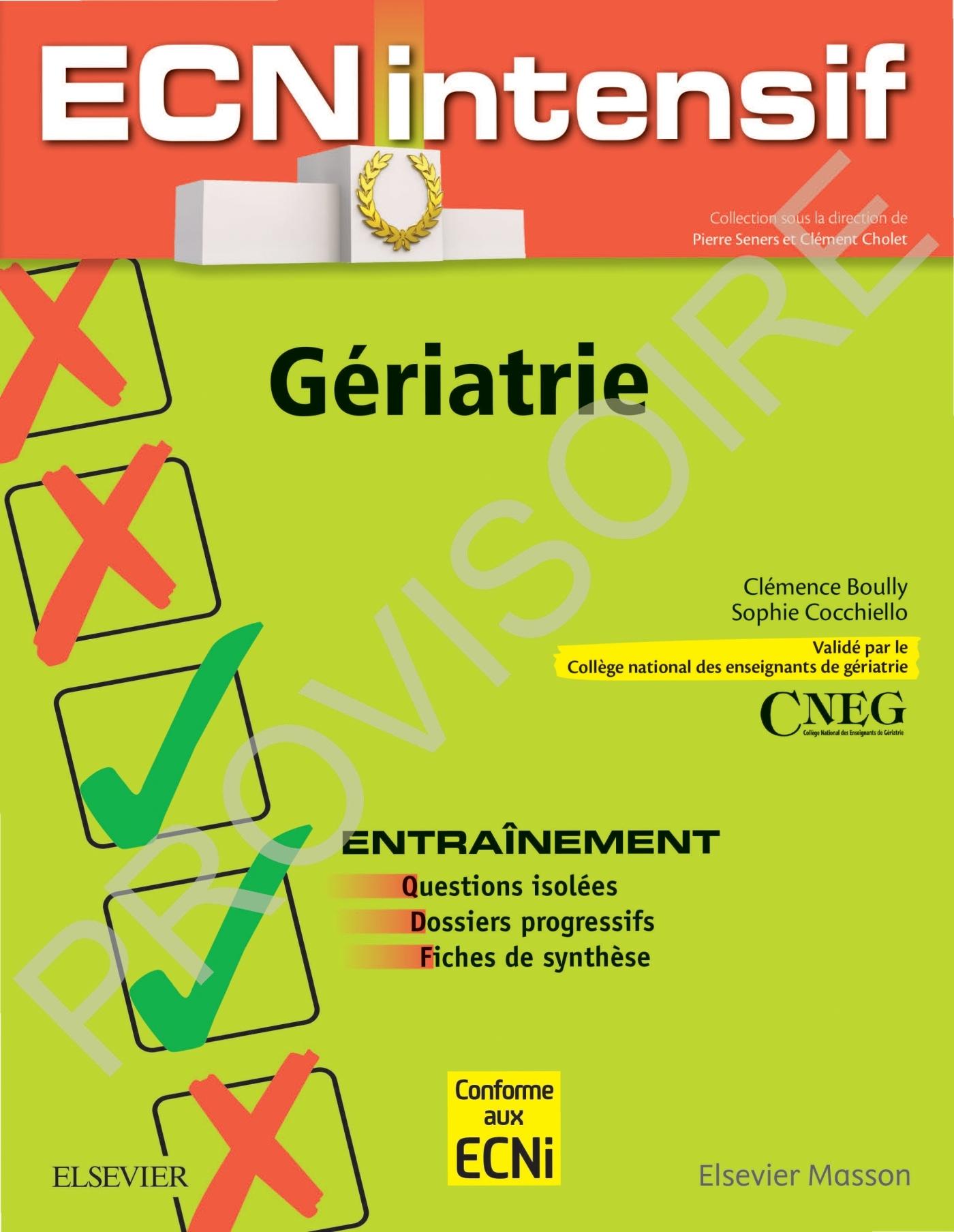 GERIATRIE - DOSSIERS PROGRESSIFS ET QUESTIONS ISOLEES CORRIGES