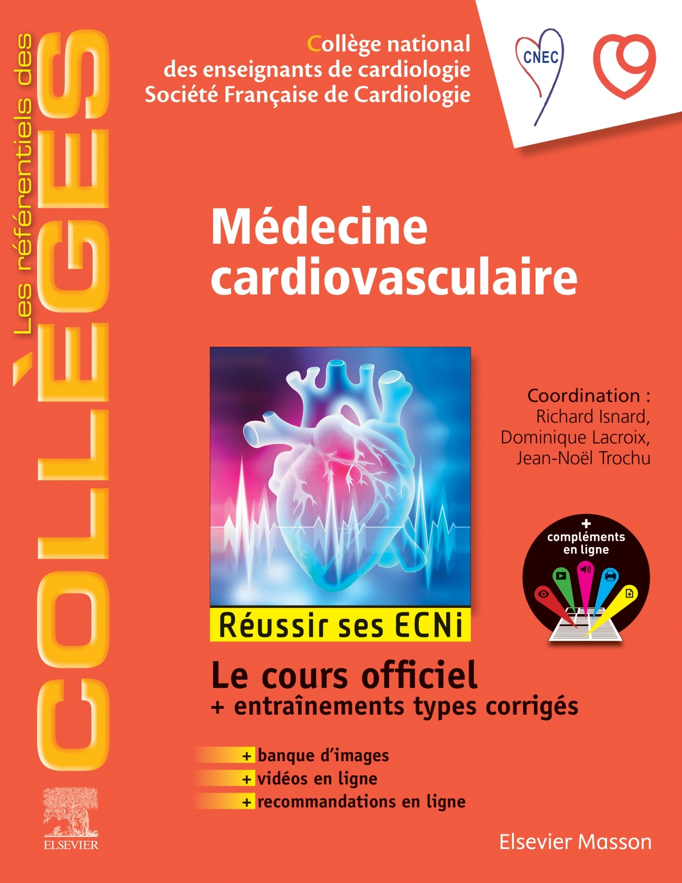 MEDECINE CARDIO-VASCULAIRE - REUSSIR LES ECNI
