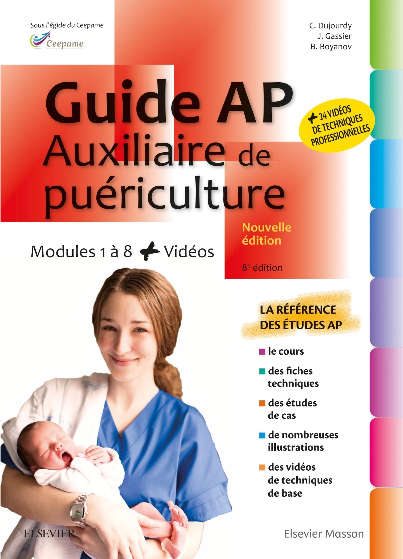 GUIDE AP - AUXILIAIRE DE PUERICULTURE - MODULES 1 A 8 - AVEC VIDEOS