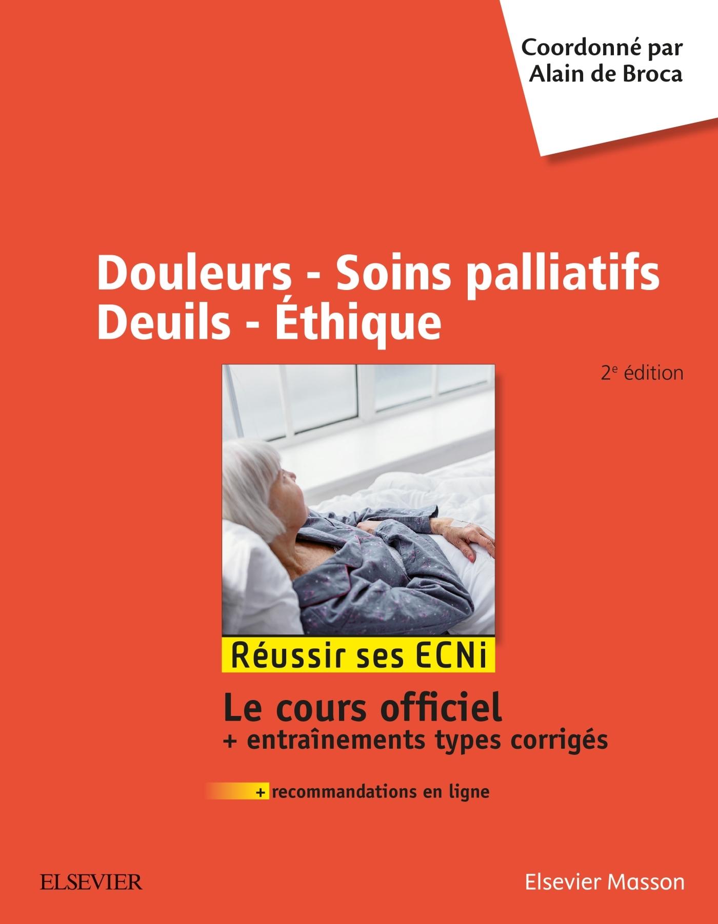 DOULEURS - SOINS PALLIATIFS - DEUILS - ETHIQUE - REUSSIR LES ECNI