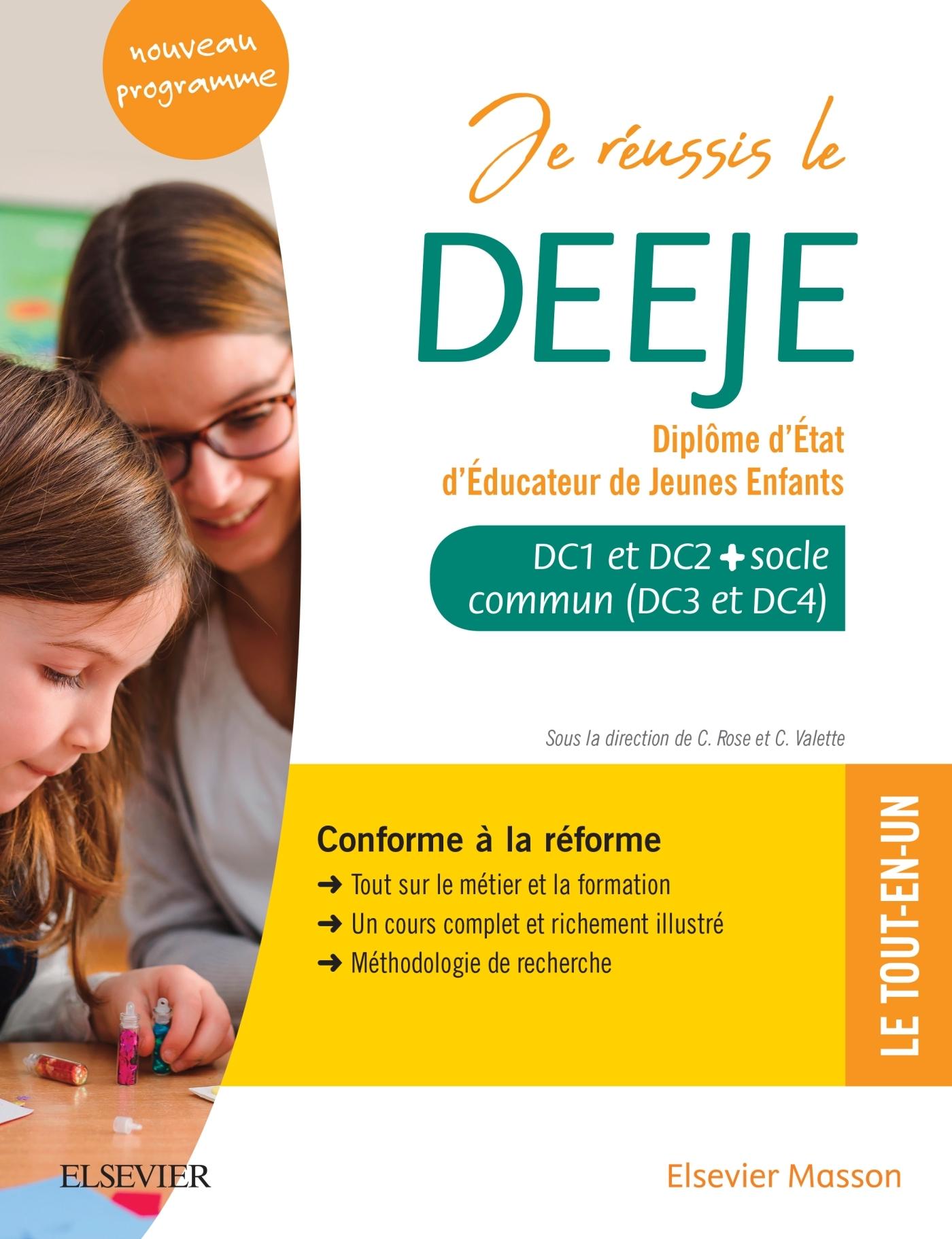 JE REUSSIS LE DEEJE. DIPLOME D'ETAT D'EDUCATEUR DE JEUNES ENFANTS - SOCLE COMMUN + OPTION. CONFORME
