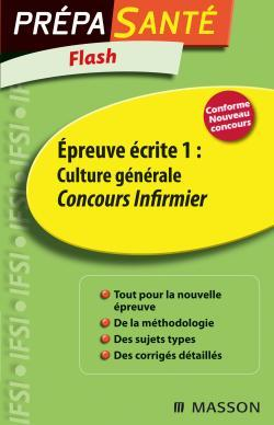 FLASH EPREUVE ECRITE 1 : CULTURE GENERALE CONCOURS INFIRMIER